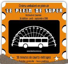Cinéma Ambulant de Plein Air : Le Plein de Super !